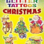 Dover - 462110 - Glitter Christmas Tattoos