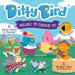 Ditty Bird - Music to Dance To